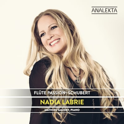 SCHUBERT: FLUTE PASSION - NADIA LABRIE