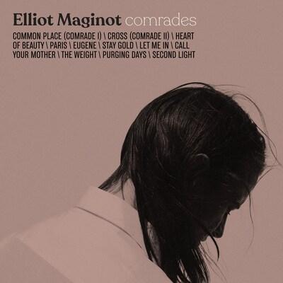 ELLIOT MAGINOT: COMRADES
