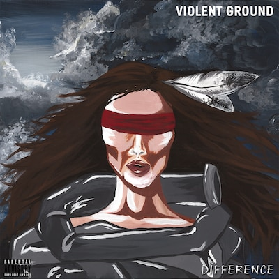 VIOLENT GROUND: DIFFERENCE