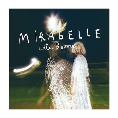 MIRABELLE: LATE BLOOMER