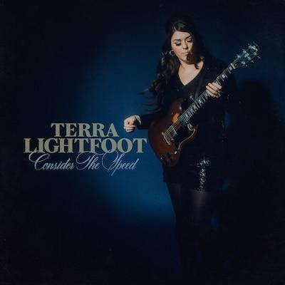 TERRA LIGHTFOOT: CONSIDER THE SPEED