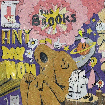 THE BROOKS: ANY DAY NOW