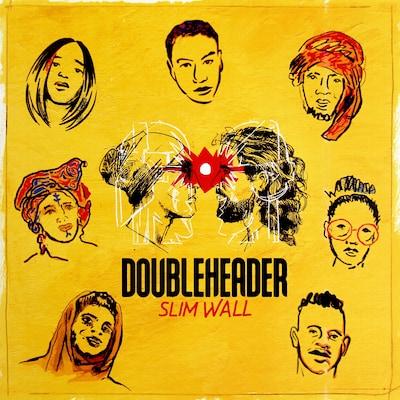 DOUBLEHEADER: SLIM WALL