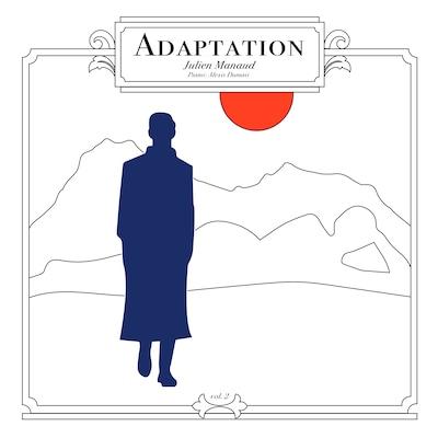 JULIEN MANAUD: ADAPTATION, VOL. 2 - EP