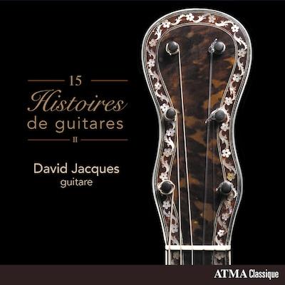 DAVID JACQUES : 15 HISTOIRES DE GUITARES - II