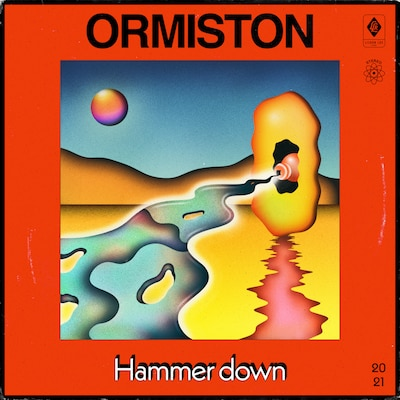 ORMISTON: HAMMER DOWN