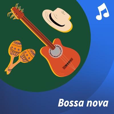 La liste d'écoute musicale Bossa Nova.